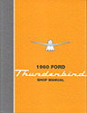 60 Thunderbird Shop Manual
