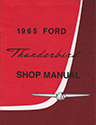 65 Thunderbird Shop Manual