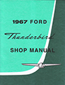 67 Thunderbird Shop Manual