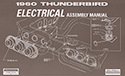 60 Thunderbird  Electrical Assembly Manual