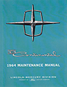 64 Lincoln Continental Body, Chassis & Electrical Service Manual