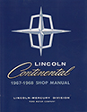 67-68 Lincoln Continental Body, Chassis & Electrical Service Manual